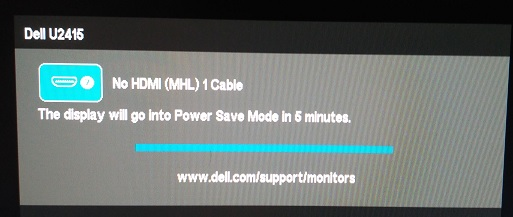 The display will go into Power Save Mode in 5 minutes